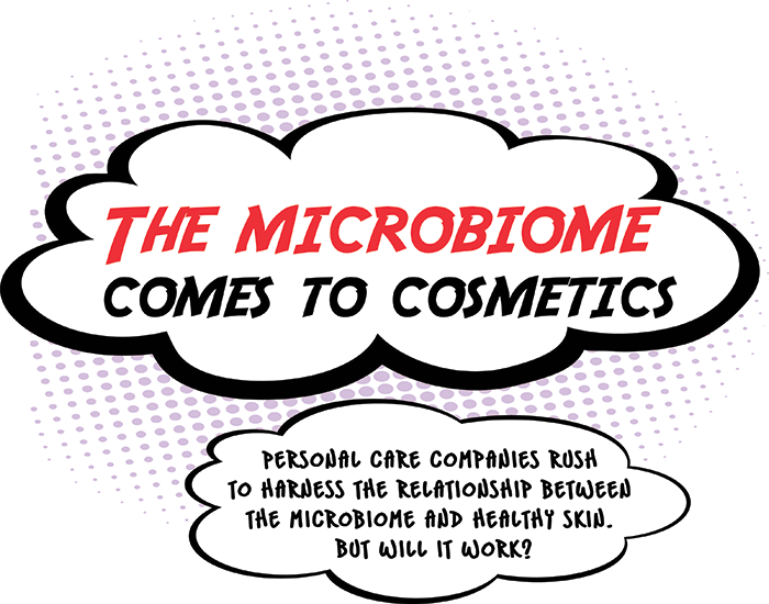 Cosmetics: The next microbiome frontier | May 8, 2017 Issue